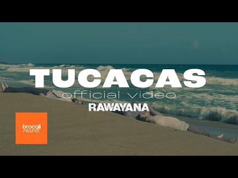 Rawayana - Tucacas (Video Oficial)
