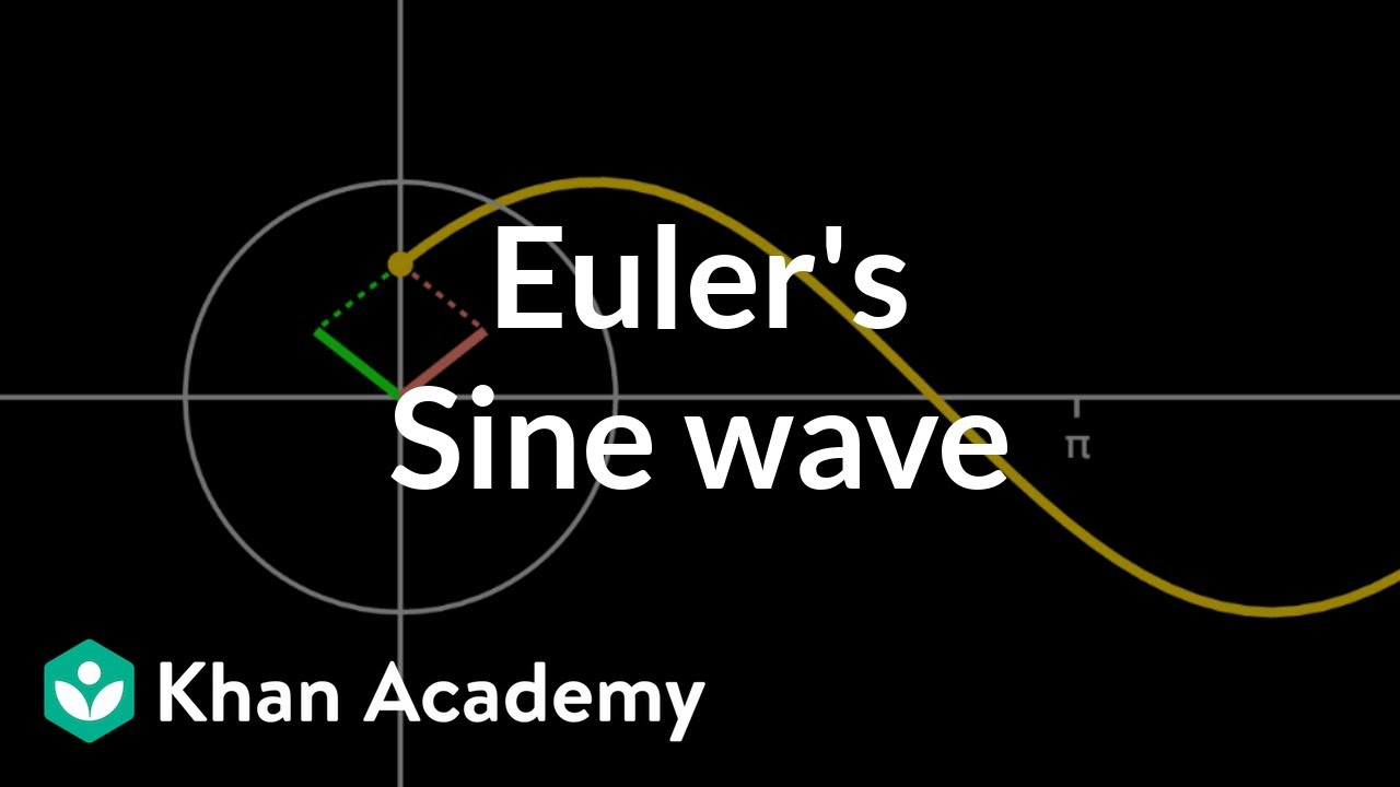 Euler's sine wave (video) | Circuit analysis | Khan Academy