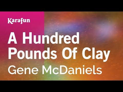 Karaoke A Hundred Pounds Of Clay - Gene McDaniels *