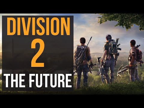 Let's Talk About The Future Of The Division 2: