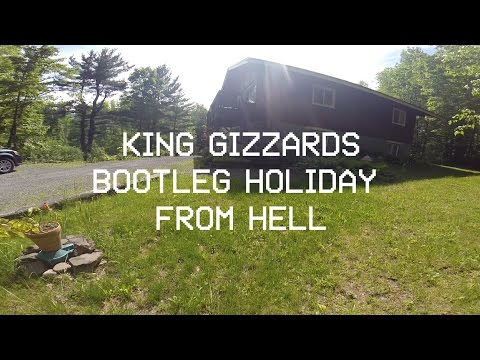 King Gizzards BOOTLEG HOLIDAY FROM HELL