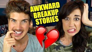 AWKWARD BREAKUP STORIES w/ Joey Graceffa!