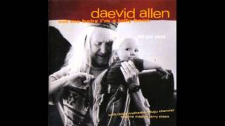 My funny Valentine - Daevid Allen - Eat me baby I