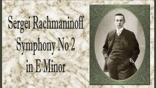 Rachmaninoff - Symphony No. 2 In E Minor