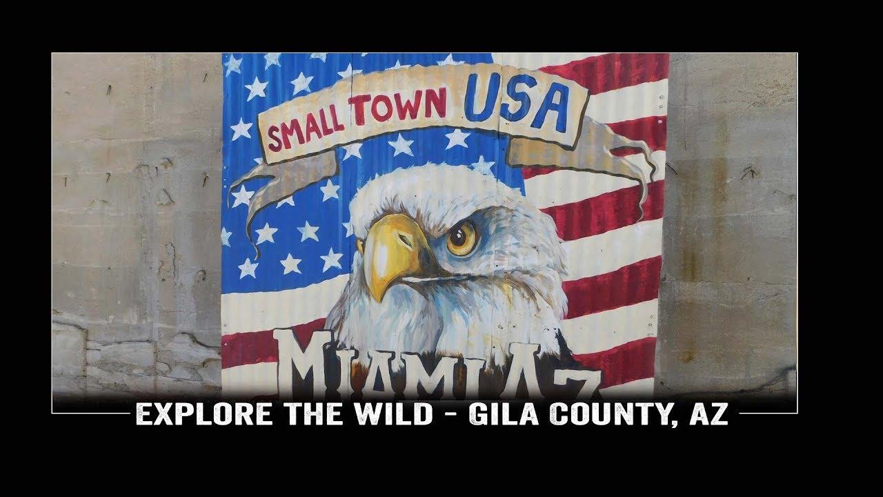 Explore The Wild Discover Gila County in Miami, AZ