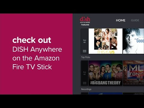 DISH Anywhere on Amazon Fire TV | MyDISH | DISH Customer Support