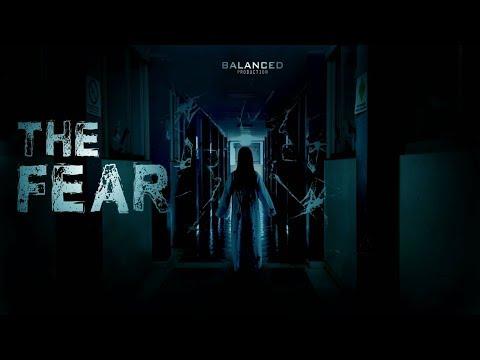 THE FEAR - A Balanced Production Short Film