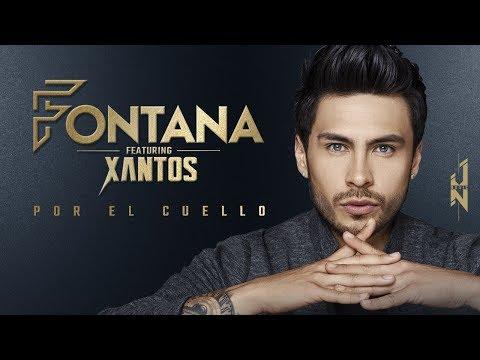 Fontana , Xantos - Por El Cuello 👅 [Video Oficial]