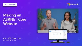Making an ASPNET Core Website  ASPNET Core 101 2 of 13