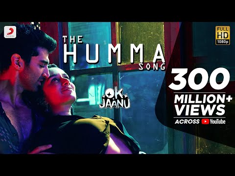 The Humma Song – OK Jaanu | Shraddha Kapoor |...