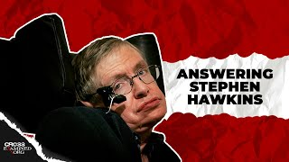 Frank Turek, Answering the Atheists, Stephen Hawking Part 1
