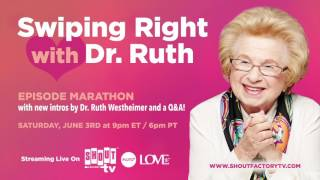 Shout Factory TV's Swiping Right With Dr. Ruth - Teaser