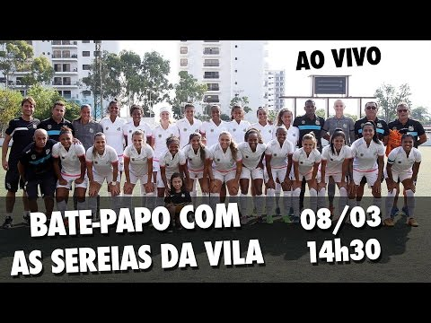 Bate-papo com as Sereias da Vila | AO VIVO (08/03/17)
