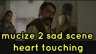 mucize 2 heart touching scenes Thumb
