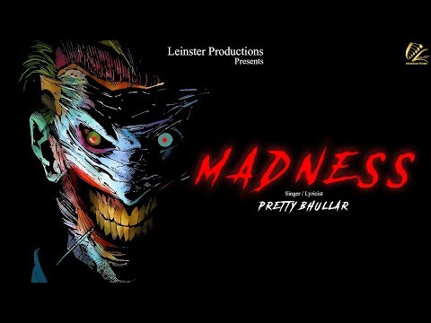 Madness | Pretty Bhullar | Jaymeet | Latest Punjabi Song 2018 | Leinster Productions