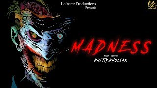Madness | Pretty Bhullar | Jaymeet | Latest Punjabi Song 2018 | Leinster Productions