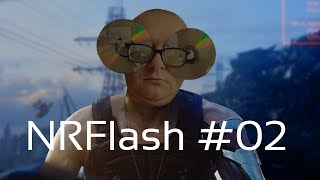 NRFlash #02 - Cyberpunk 2077
