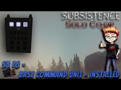 Subsistence S3 E8 - Base Command Unit - Installed