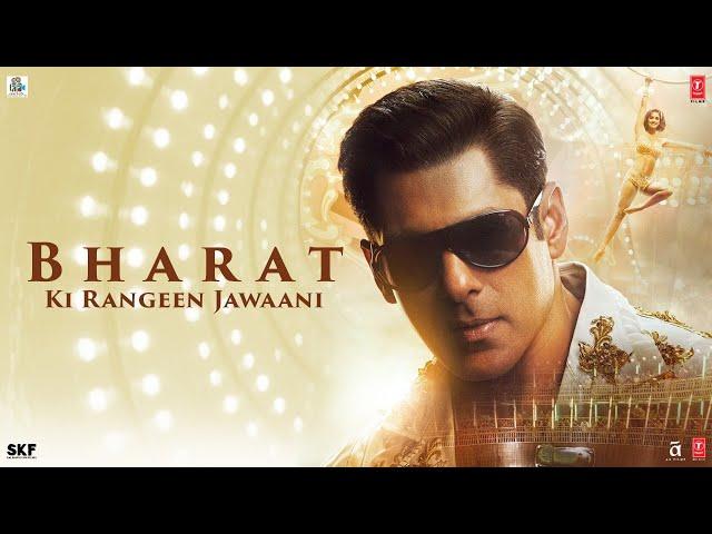 Bharat Ki Rangeen Jawaani | Bharat | Salman Khan | Katrina Kaif | Movie Releasing On 5 June 2019