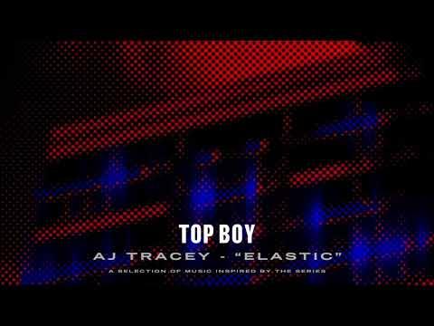 AJ Tracey - Elastic (Top Boy) [Official Audio]
