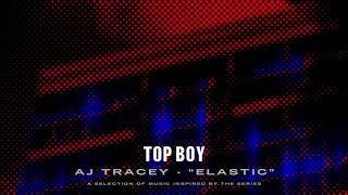 Aj Tracey Elastic Top Boy Audio.mp3