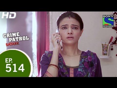 Crime Patrol - क्राइम पेट्रोल सतर्क - Saar Kati Laash 2 - Episode 514 - 31st May 2015