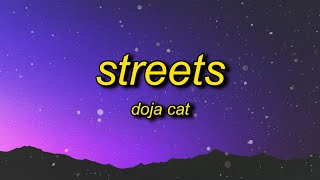 Doja Cat - Streets (Lyrics) | it's hard to keep my cool doja cat