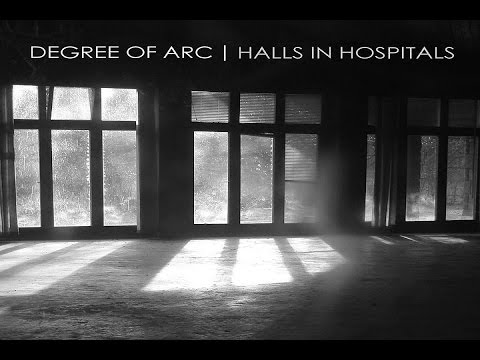 Degree of Arc - Halls in Hospitals [Full Album]
