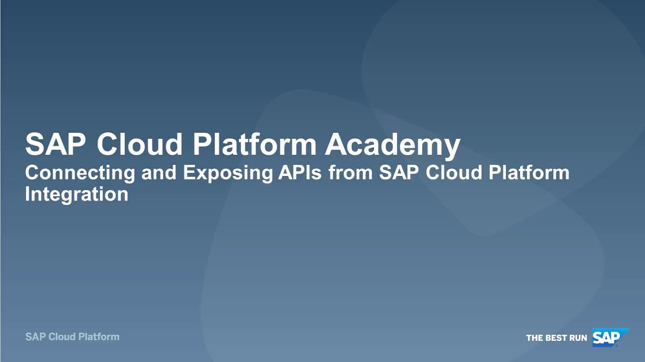 SAP HANA Academy - SAP API Management: 1 11 Connecting and Exposing APIs  from SAP CP Integration