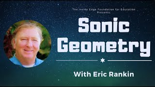 Sonic Geometry with Eric Rankin | The Inside Edge