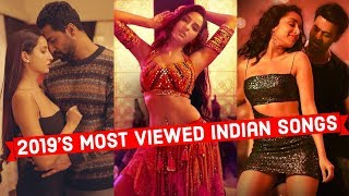2019's Top 25 Most Viewed Indian/Bollywood Songs on YouTube 2K19