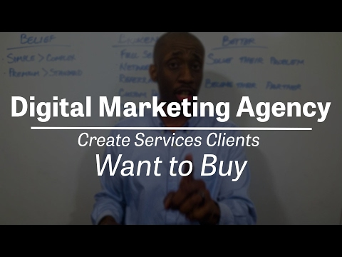 Digital Marketing Agency | Create Services Clients Want to Buy