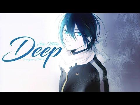 Noragami AMV - Deep: Marian Hill