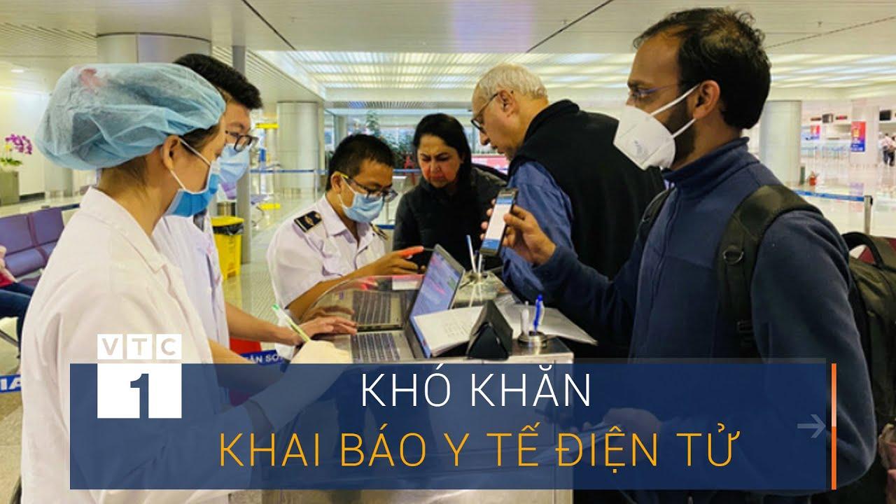 Người dân khó khăn trong khai báo y tế điện tử | VTC1