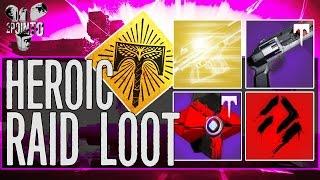Destiny: HEROIC RAID LOOT - Wrath of the Machine Heroic Mode Raid Loot - Destiny Rise of Iron Raid