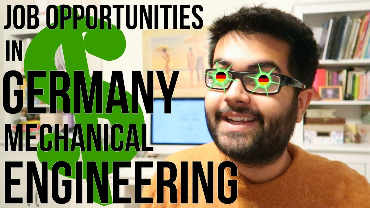91dc5ff2b83e28 Job Opportunities in Germany  Mechanical Engineering - YouTube