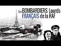 Les bombardiers lourds français de la RAF