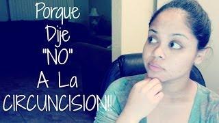 """PORQUE DIJE """"NO"""" A LA CIRCUNCISIÓN PARA MI HIJO!!!"""