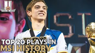 Top 20 Plays in #MSI History | LoL esports