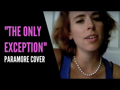 """Brittany Garoffolo: """"The Only Exception"""" (Paramore..."""