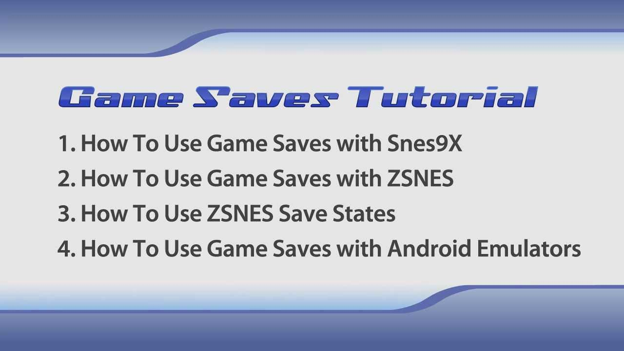 How To Use SRM Saves & States with Snes9X, ZSNES, and Android emulators