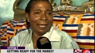 Getting ready for the market - Joy news@8 (10-9-14)