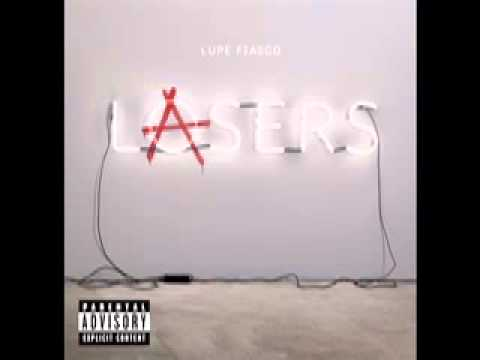 Lupe Fiasco - Lasers - Never Forget You (Ft. John Legend)
