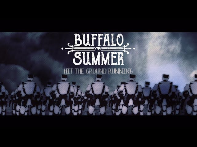 Buffalo Summer  - Hit The Ground Running (Official Video)