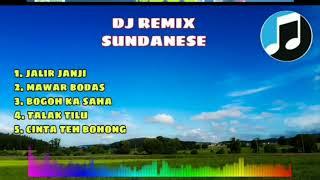 Dj Sunda Remix Full Bass
