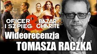 Oficer i szpieg, reż. R. Polański. Bazar de la Charite, Netflix - wideorecenzje Tomasza Raczka