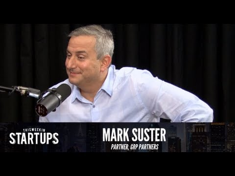- Startups - Mark Suster of GRP Partners - TWiST #279
