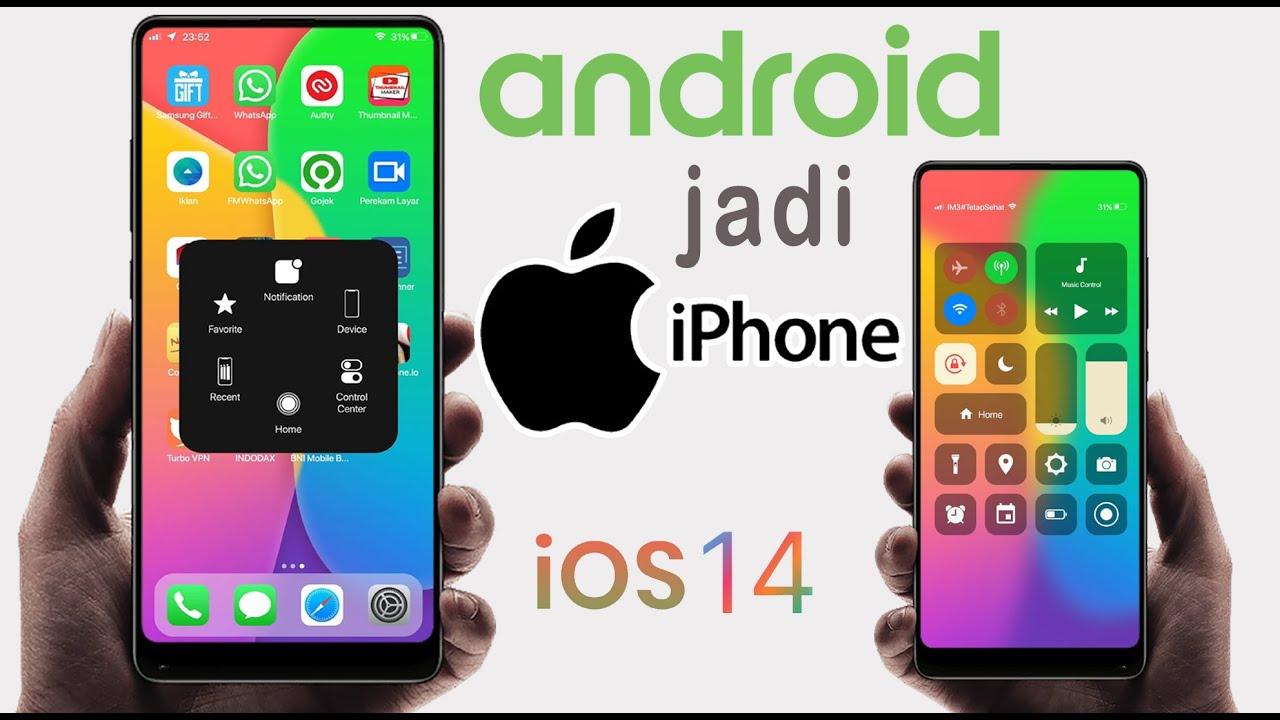 Cara Mengubah Tampilan Hp Android Menjadi Iphone Seperti Ios 14 Youtube