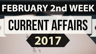 February 2017 2nd week current affairs (English) IBPS,SBI,Clerk,Police,SSC CGL,RBI,UPSC,