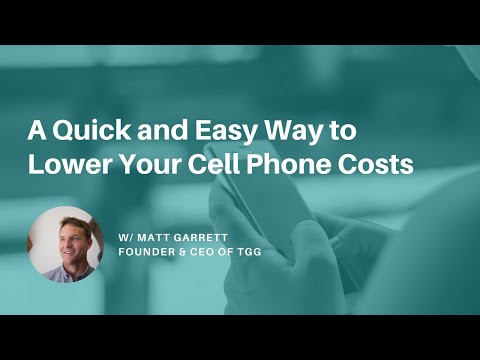 A Quick and Easy Way to Lower Your Cell Phone Costs